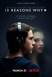 The 13 Reasons Why poster.