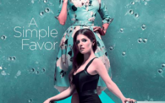 "Do yourself a favor, and go watch ""A Simple Favor"""