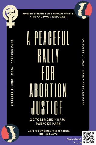 A poster for the Peaceful Rally for Abortion Justice on October 2nd at 11 am in Paepcke Park.